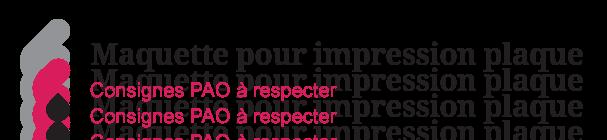 Illustration sur les consignes PAO à respecter pour une impression sur plaque